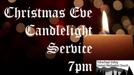 Christmas Eve Candlelight Service, Tehachapi Valley UMC